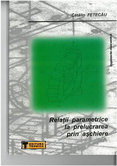 Relatii parametrice la prelucrarea prin aschiere